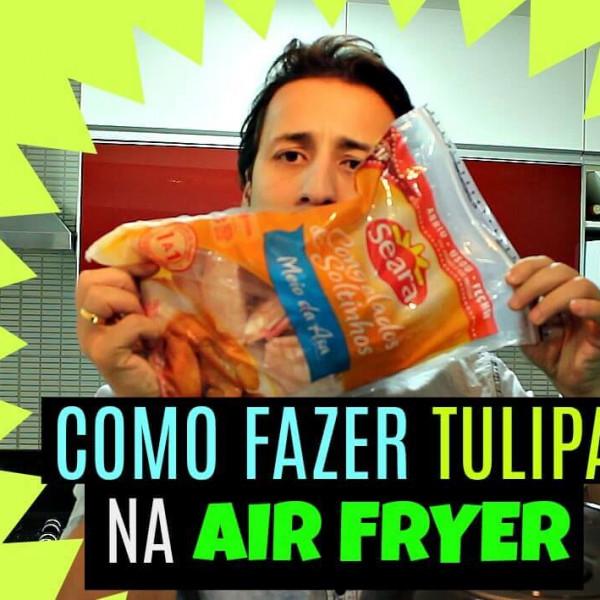 Felipe Fonseca ensina como fazer tulipa na Air Fryer no Vida de Solteiro.